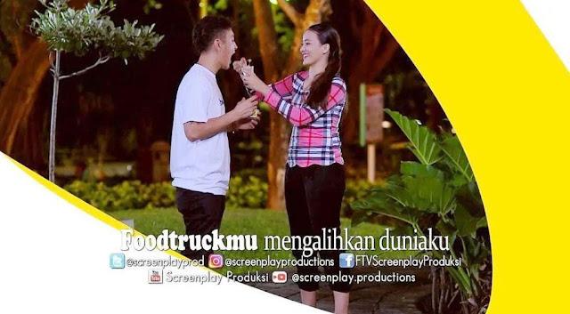 Nama Pemain FTV Foodtruckmu Mengalihkan Duniaku SCTV