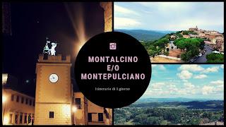 Itinerario Montalcino Montepulciano