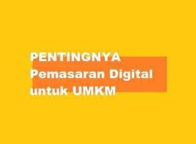 PENTINGNYA Pemasaran Digital untuk UMKM