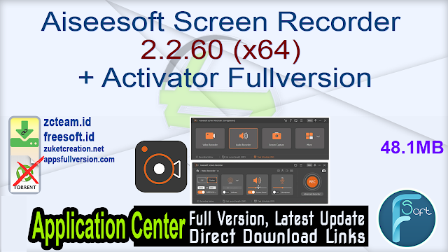 Aiseesoft Screen Recorder 2.2.60 (x64) + Activator Fullversion