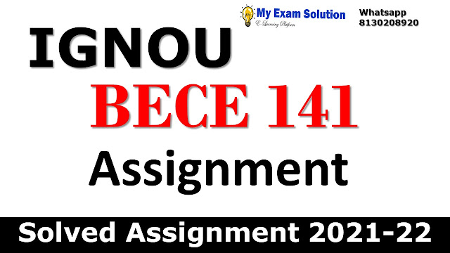BECE 141 Solved Assignment 2021-22