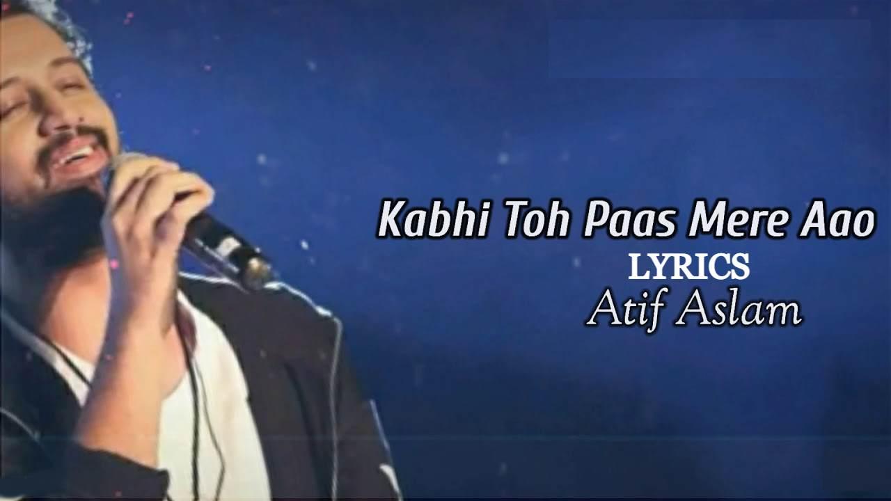 Kabhi Toh Paas Mere Aao Lyrics In Hindi