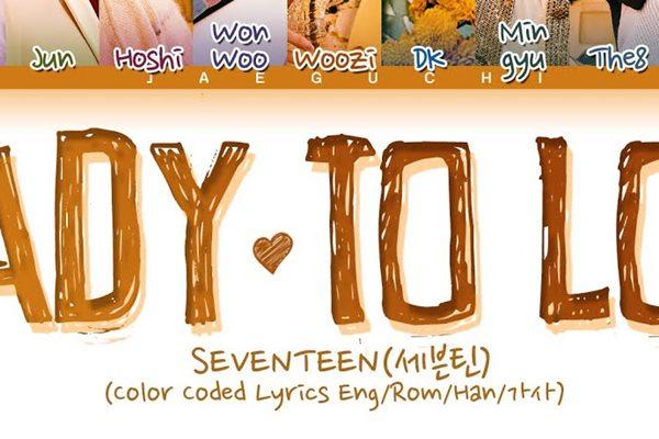 Lirik Lagu Ready To Love Seventeen