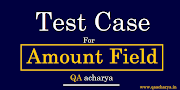 Test Cases for Amount Field (Currency Field)
