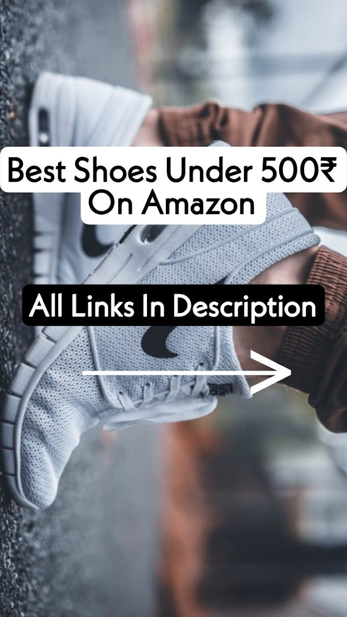 Cool Shoes Under 500₹ to Buy