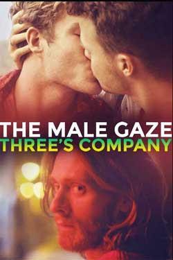 The Male Gaze: Three's Company (2021)