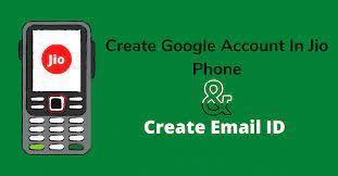 How to create Gmail account in Jio phone
