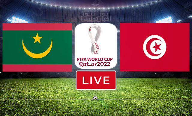 Watch Match Tunisia vs Mauritania Live Streaming FIFA World Cup Qatar 2022 Qualifier