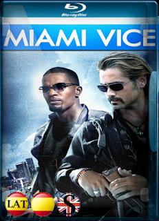 Miami Vice (2006) REMUX 1080P LATINO/ESPAÑOL/INGLES