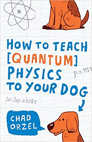 How to Teach Quantum Physics to Your Dog in pdf