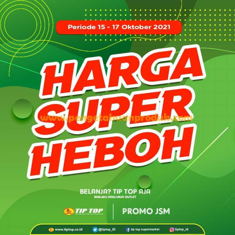 Katalog Promo JSM TIPTOP Weekend  Periode 15 - 17 Oktober 2021
