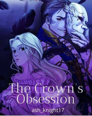 ✍️✍️✍️✍️ The Crown's Obsession Chapter 621 - 630 ✍️✍️✍️✍️