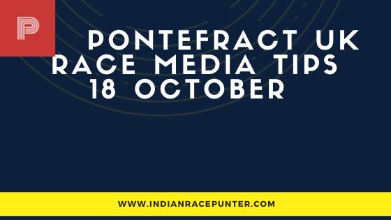 Pontefract UK Race Media Tips 18 October