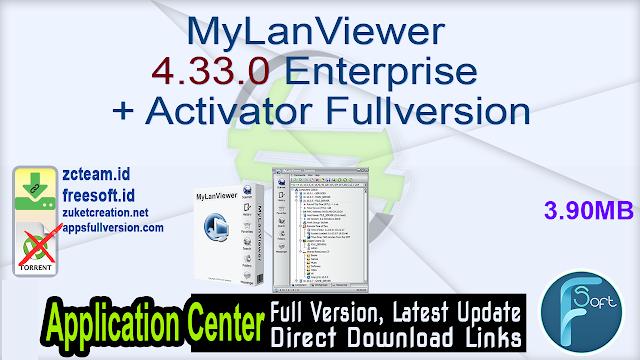 MyLanViewer 4.33.0 Enterprise + Activator Fullversion