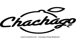 Lowongan kerja Chachago Indonesia Sukabumi Terbaru