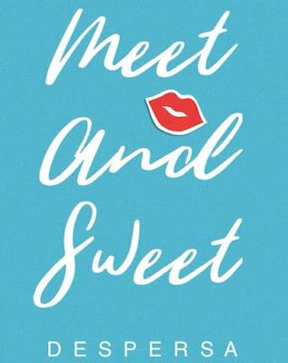 Novel Meet and Sweet Karya Despersa PDF