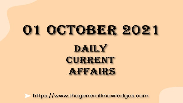 01 October 2021 Current Affairs Question and Answer in Hindi
