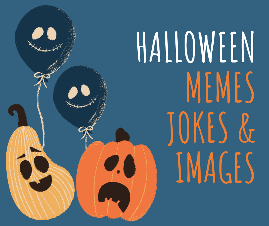Funny Halloween Memes, Jokes and Images
