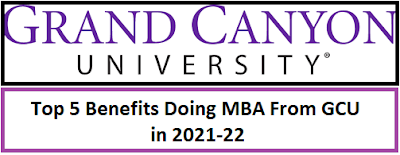 Top 5 Benefits Doing MBA From GCU in 2021-22