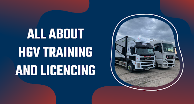 All about HGV Training and Licencing