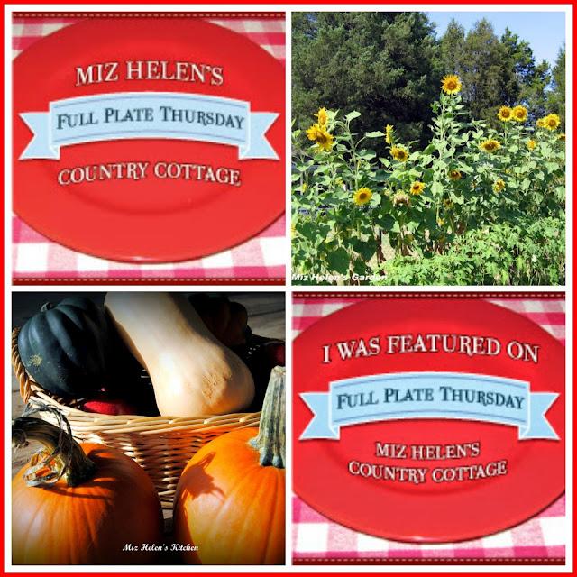 Full Plate Thursday, 558 at Miz Helen's Country Cottage