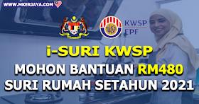 i-Suri KWSP:Panduan Memohon Bantuan RM480 Suri Rumah Setahun 2021