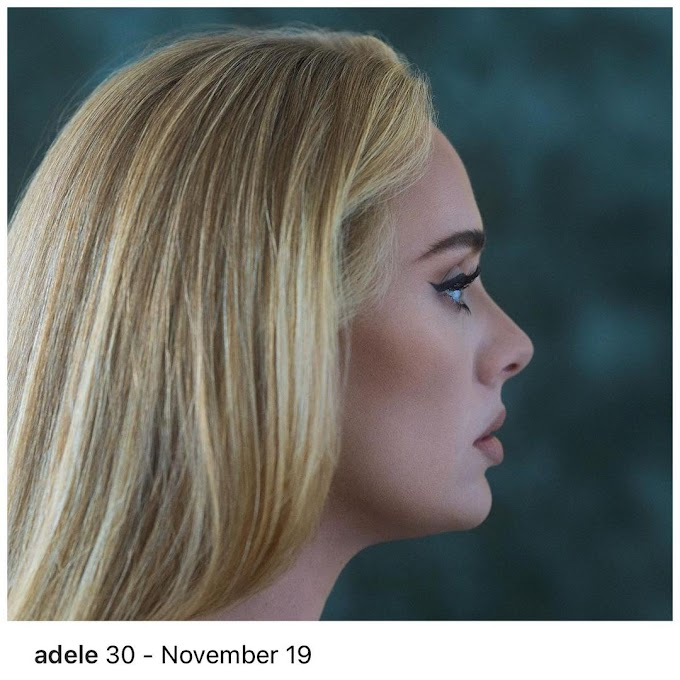 """Adele Says New Album """"30"""" Is Coming On November 19"""