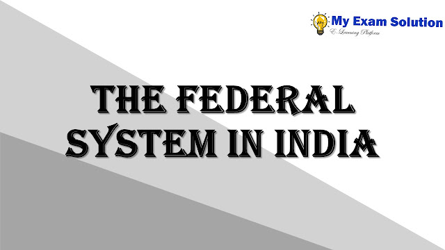 The federal system in India