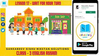 Class 3 | Wait for your turn | Shankardev Shishu Niketan solutions | Assam