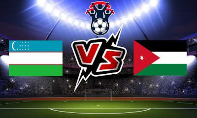 الأردن و أوزبكستان بث مباشر