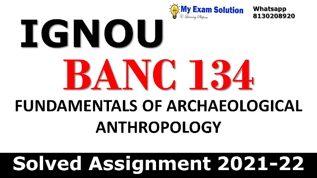 BANC 134 Solved Assignment 2021-22