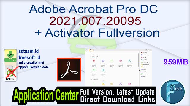 Adobe Acrobat Pro DC 2021.007.20095 + Activator Fullversion