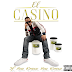 El Casino – A Musician On A Journey You Should Know About