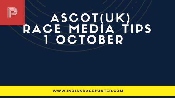 Ascot UK Race Media Tips 1 October