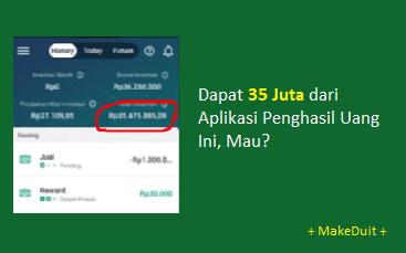 Dapat 35 Juta dari Aplikasi Penghasil Uang Ini, Mau?