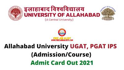 Sarkari Exam: Allahabad University UGAT, PGAT IPS Admit Card (Admission/Course) Admit Card Out 2021
