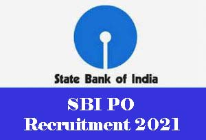 SBI Recruitment Notification Out For 2056 Probationary Officer Posts 2021