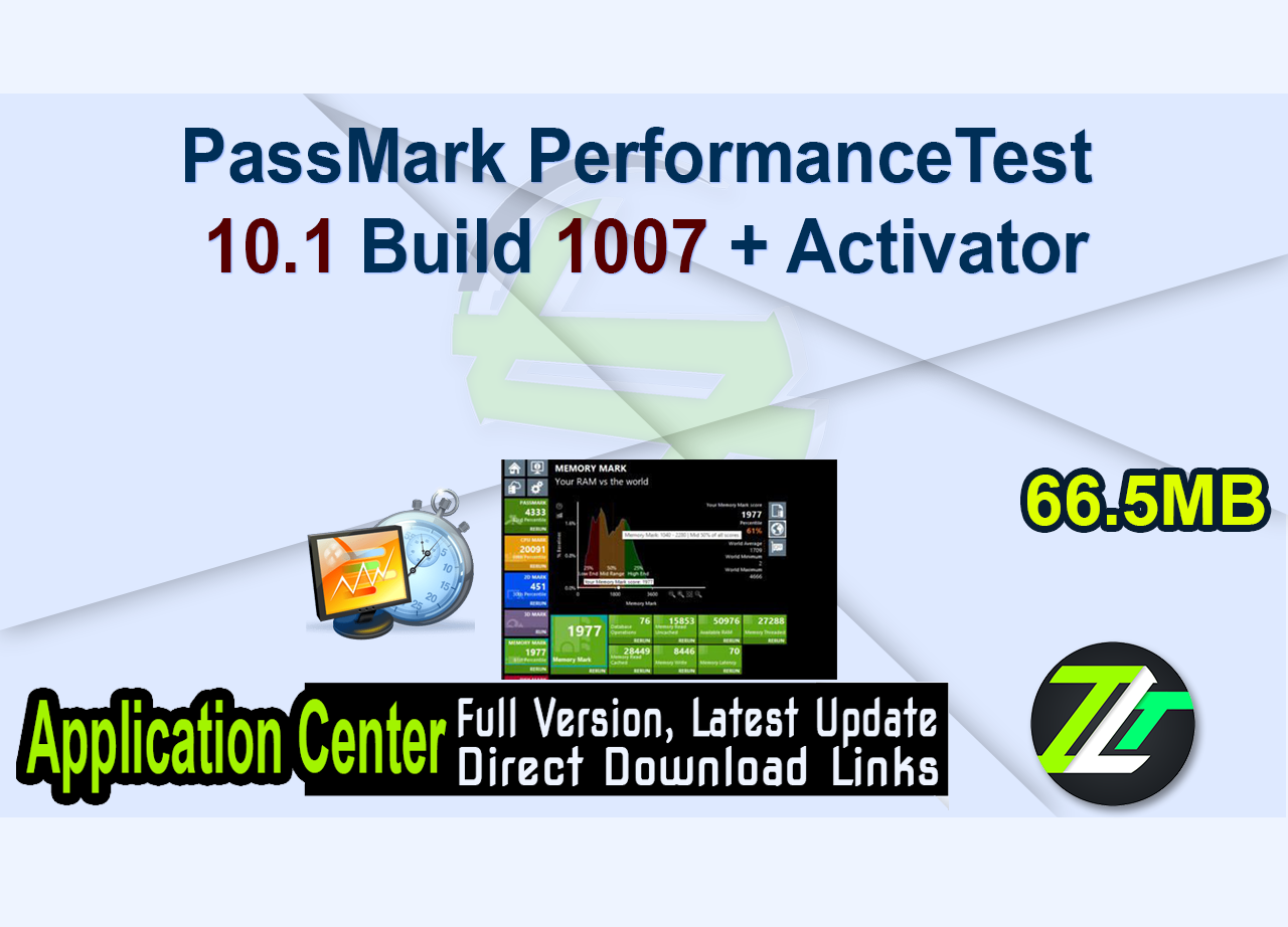 PassMark PerformanceTest 10.1 Build 1007 + Activator