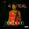 EP : Twinzy - 4 Real Featuring Kay Dee & Aoxtin - Prod By Aoxtin
