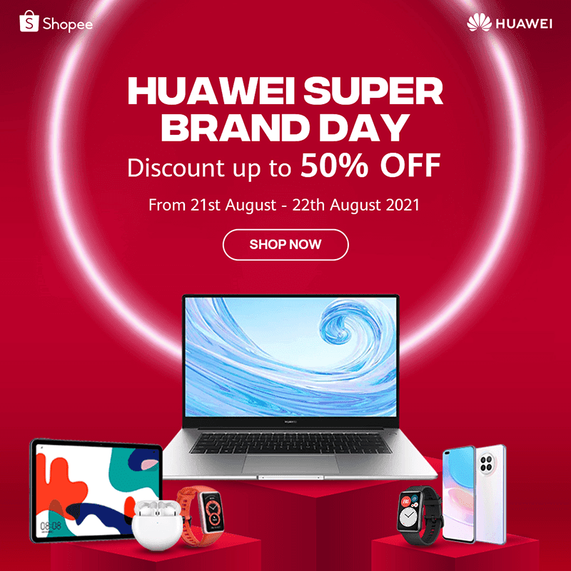 Huawei Super Brand Day on Shopee sees up to 50 percent discounts and freebies