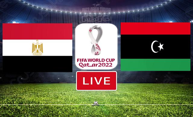 بث مباشر : شاهد مباراة منتخب ليبيا و منتخب مصر في مونديال قطر 2022 LIVE / Match Libya vs Egypt