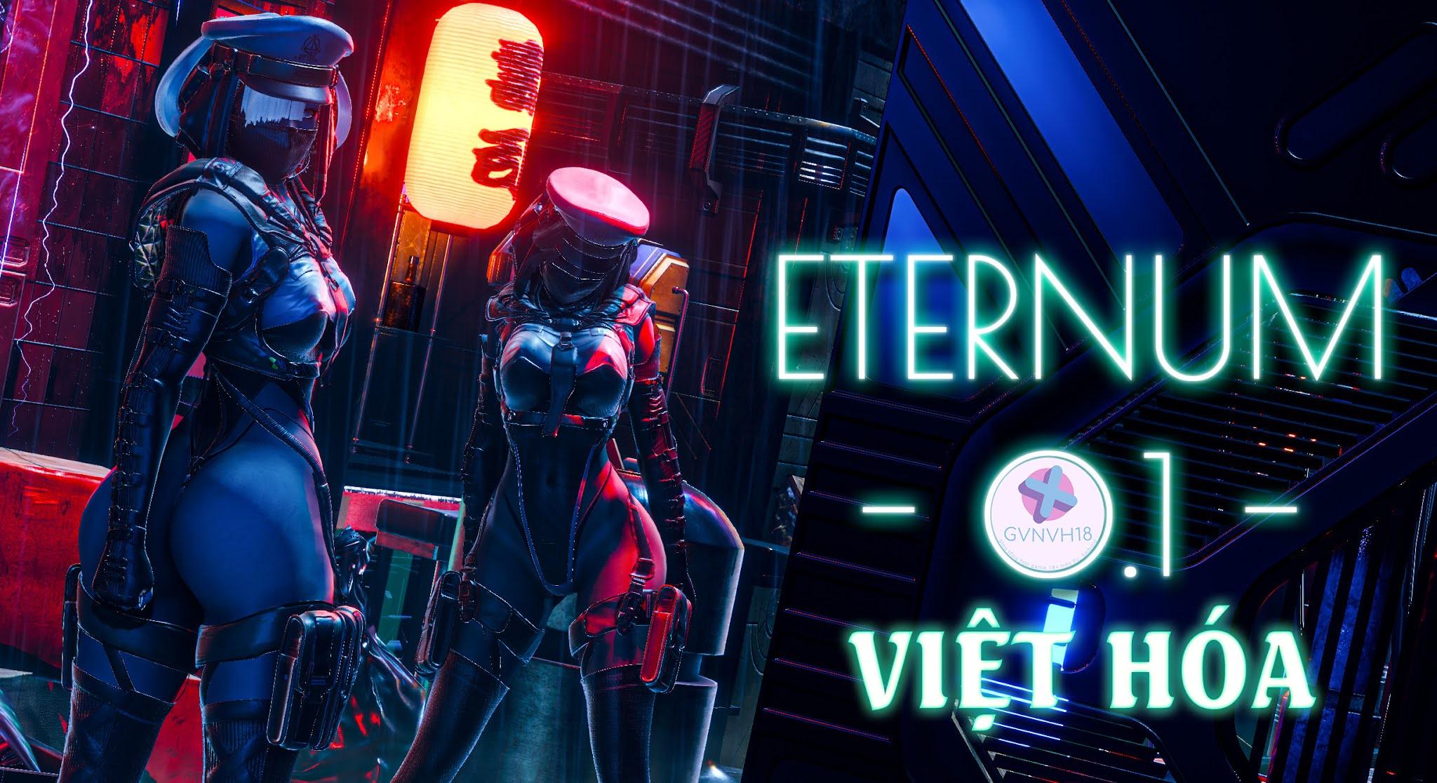 [18+ Việt Hóa] Eternum - Khám Phá Thế Giới Thực Tế Ảo Tuyệt Diệu Cùng Với Mấy Em Gái Xinh Đẹp   Android, PC
