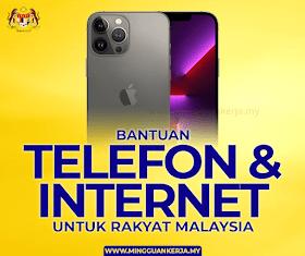 Bantuan Telefon & Internet Untuk Rakyat Malaysia