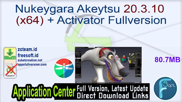 Nukeygara Akeytsu 20.3.10 (x64) + Activator Fullversion