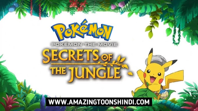 Pokemon the Movie: Secrets of the Jungle Hindi Dubbed Download