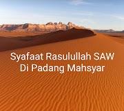 Syafaat Rasulullah SAW Di Padang Mahsyar