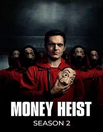 Money Heist (2018) HDRip Complete Hindi Netflix Web Series S02 Download