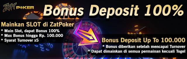 BONUS DEPOSIT 100% HINGGA Rp. 100.000 (KLAIM SETIAP HARI)