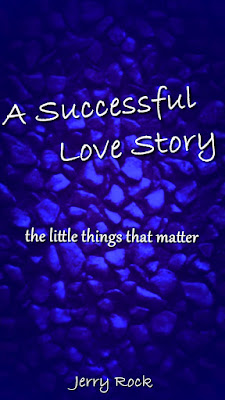 A Successful Love Story by Jerry Rock