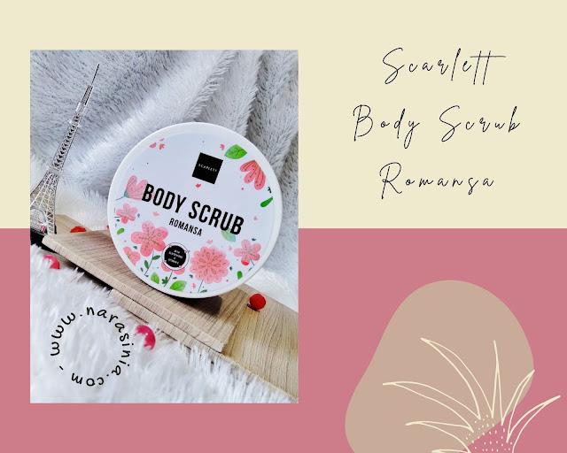 Scarlett Body Scrub Romansa Ingredients